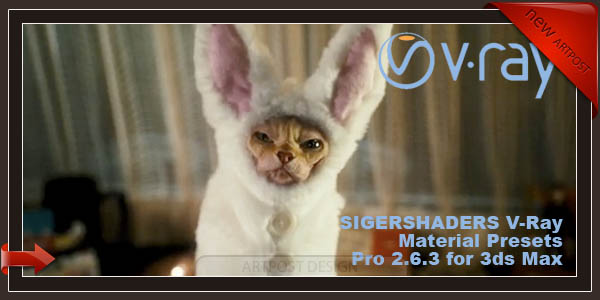 SIGERSHADERS V-Ray Material Presets Pro 2.6.3 for 3ds Max (64bit)